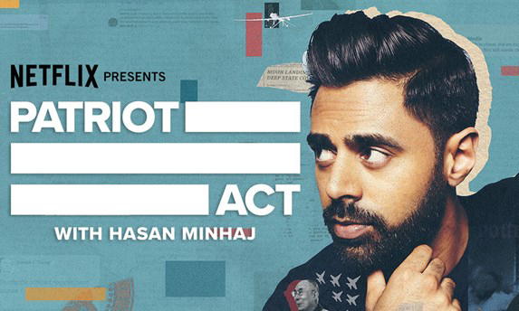 Patriot Act with Hasan Minhaj: An Insightful Way to Digest Ignored Issues